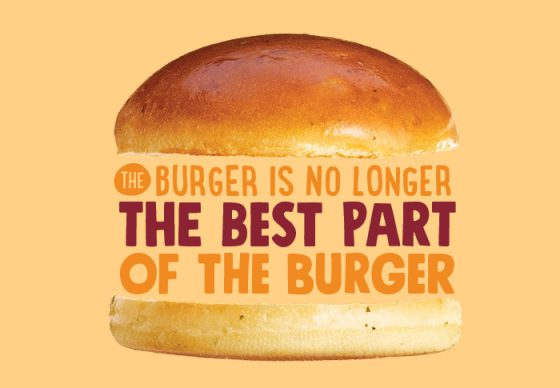 The BUrger is No Longer the Best part of the burger